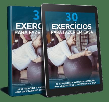 Bônus 3 - 30 Exercícios para Fazer em Casa